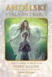 Andělské vykládací karty - Debbie Malone, ...
