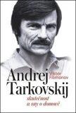 Andrej Tarkovskij - Viktor Filimonov