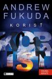 Korisť - Andrew Fukuda, Eva Horská