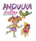 Andulka a Andulka - Hana Primusová