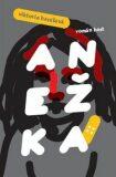 Anežka - Viktorie Hanišová