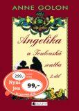 Angelika a Toulouská svatba 2.díl - Anne Golon