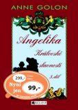 Angelika Královské slavnosti 3.díl - Anne Golon