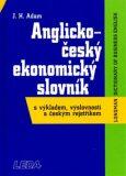 Anglicko český ekonomický slovník - Adam J.H.