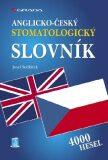 Anglicko-český stomatologický slovník - Josef Sedláček