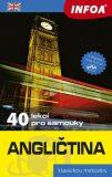 Angličtina - 40 lekcí pro samouky + 2 CD - Marcheteau M.,  Autret J., ...