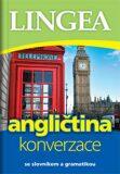 Angličtina - konverzace se slovníkem a gramatikou - kolektiv autorů,