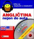 Angličtina nejen do auta – CD s MP3 – pro začátečníky - Iva Dostálová