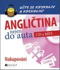 Angličtina nejen do auta – Nakupování - Anna Kronusová, ...
