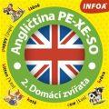 Krabicová hra - Angličtina PE-XE-SO - 2. Domácí zvířata - INFOA