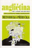 Angličtina pro 5. ročník základní školy Metodická příručka - Eva Lacinová, ...