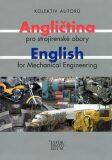 Angličtina pro strojírenské obory - Kolektiv autorů