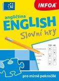 Angličtina - Slovní hry A2 pro mírně pokročilé - Mgr. Gabrielle Smith-Dluha