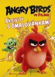 Angry Birds ve filmu - Aktivity s omalovánkami - Nathalia Klimentová