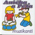 Anička a Péťa muzikanti - Jan Smolík