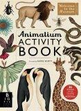 Animalium Activity Book (Welcome to the Museum) - Katie Scott