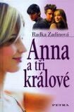 Anna a tři králové - Radka Zadinová