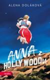 Anna z Hollywoodu - Doláková Alena