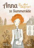 Anna zeSummerside - Lucy Maud Montgomeryová