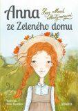 Anna zeZeleného domu - Lucy Maud Montgomeryová
