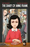 Anne Frank´s Diary: The Graphic Adaptation - Ari Folman,David Polonsky,