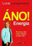 Áno! Energia - Loral Langemeier