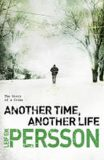 Another Time, Another Life - Leif G. W. Persson