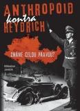 Anthropoid kontra Heydrich-2.vyd. - Miloslav Jenšík