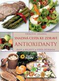 Antioxidanty snadná cesta ke zdraví - Rady, recepty, výběr potravin - SUN