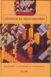 Antoine de Saint-Exupéry - Inspirace - Jana Pištorová, ...