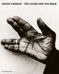 Anton Corbijn: The Living and the Dead - Anton Corbijn