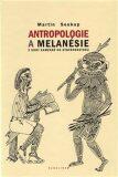 Antropologie a Melanésie - Martin Soukup