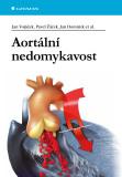 Aortální nedomykavost - Jan Dominik,  Pavel Žáček, ...