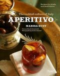 Aperitivo: The Cocktail Culture of Italy - various
