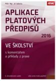 Aplikace platových předpisů ve školství 2016 - Jiří Valenta