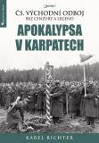 Apokalypsa v Karpatech - Karel Richter
