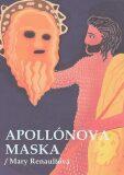 Apollónova maska - Mary Renaultová