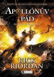 Apollónův pád Temné proroctví - Rick Riordan