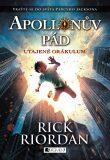 Apollónův pád - Utajené Orákulum - Rick Riordan
