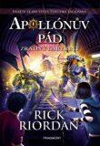 Apollónův pád Zrádný labyrint - Rick Riordan