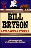 Appalačská stezka - Bill Bryson