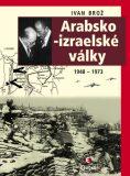 Arabsko-izraelské války - Ivan Brož