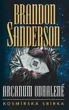 Arcanum odhalené - kosmírská sbírka - Brandon Sanderson