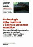 Archeologie doby hradištní v České a Slovenské republice - Zdeněk Měřínský, ...