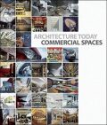 Architecture Today: Commercial Spaces - David Andreu Bach