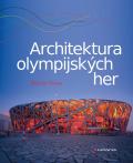 Architektura olympijských her - Martin Vlnas