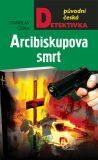 Arcibiskupova smrt - Stanislav Češka