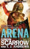 Arena - Simon Scarrow, T. J. Andrews