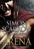 Aréna - Simon Scarrow, T. J. Andrews