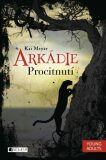 Arkádie – Procitnutí - Meyer Kai